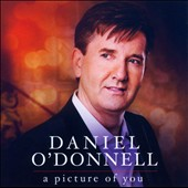 Daniel O'Donnell (Irish): A Picture of You
