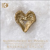 Surrounded By Angels, A Christmas Celebration / Ensemble Galilei [CD + Blu-ray Audio]