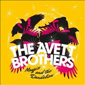 The Avett Brothers: Magpie and the Dandelion *