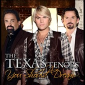 Texas Tenors: You Should Dream [12/10]