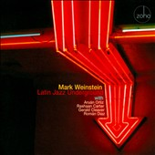 Mark Weinstein: Latin Jazz Underground