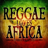 Various Artists: Reggae Loves Africa