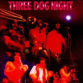 Three Dog Night: Three Dog Night