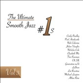 Various Artists: The Ultimate Smooth Jazz #1's, Vol. 3 [Digipak]