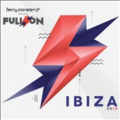 Ferry Corsten: Full On: Ibiza 2014