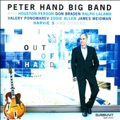 Peter Hand Big Band/Houston Person: Out of Hand