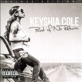 Keyshia Cole: Point of No Return [Deluxe] [PA] *