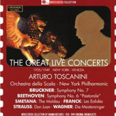 Toscanini: The Great Live Concerts - Beethoven, Franck, Strauss, Wagner et al.; La Scala; New York PO; Tosacanini [rec. 1935 & 1949)