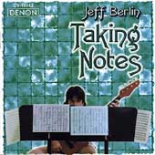Jeff Berlin: Taking Notes