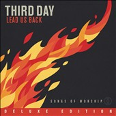 Third Day: Lead Us Back: Songs of Worship [Deluxe] [Digipak] *