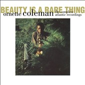 Ornette Coleman: Beauty Is a Rare Thing: The Complete Atlantic Recordings [Box]