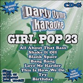 Karaoke: Party Tyme Karaoke: Girl Pop, Vol. 23
