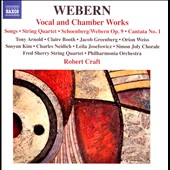 Anton Webern: Solo Vocal, Choral and Chamber Works / Tony Arnold, soprano; Claire Booth, soprano; Leila Josefowicz, violin; Jacob Greenberg, piano; Sooyun Kim, flute et al.