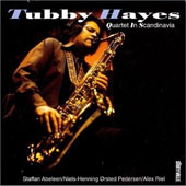 Tubby Hayes: In Scandanavia