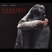Brian Reitzell: Hannibal: Season 3, Vol. 2 [Original Television Soundtrack] [Digipak]