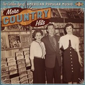 Various Artists: The Golden Age of American Popular Music: More Country Hits
