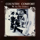 Country Comfort: We Are the Children *