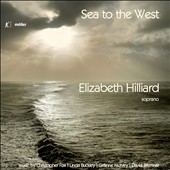 Sea to the West, Contemporary Music for Voice - Works by Christopher Fox, Linda Buckley, Davine Bremner, Gráinne Mulvey / Elizabeth Hilliard, soprano