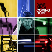 Dave Arch: Coming Home