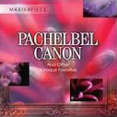 Pachelbel's Canon and Other Baroque Favorites