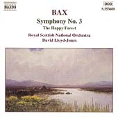 Bax: Symphony no 3, The Happy Forest / Lloyd-Jones, et al