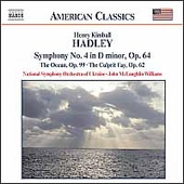 American Classics - Hadley: Symphony no 4, The Ocean, etc
