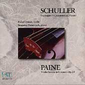 Schuller: Duologue;  Paine: Sonata / Druian, Pasternack