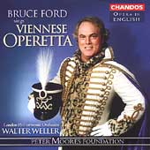 Opera in English - Bruce Ford Sings Viennese Operetta