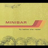 Minibar: Fly Below the Radar *