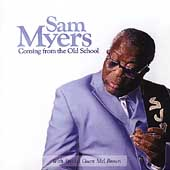 Sam Myers: Coming from the Old School