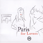 Various Artists: Paris for Lovers