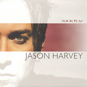 Jason Harvey: Break Like the Sun