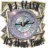 DJ Clash: It's About Time