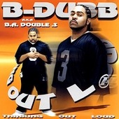 B-Dubb: Thinking Out Loud