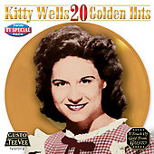 Kitty Wells: 20 Golden Hits