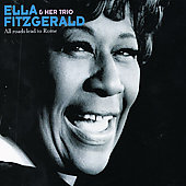 Ella Fitzgerald: All Roads Lead to Rome