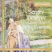 Taneyev: String Quartets Vol 2 / Taneyev String Quartet