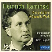 Kaminski: Choral Works / Guglh&#246;r, Orpheus Chor M&#252;nchen