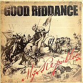 Good Riddance: My Republic