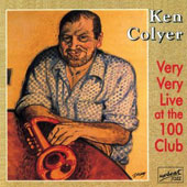 Ken Colyer: Very Very Live at the 100 Club