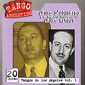 Angel d'Agostino: Tangos de Los Angeles, Vol. 1