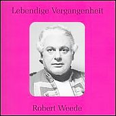 Lebendige Vergangenheit - Robert Weede