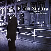 Frank Sinatra: Romance: Songs from the Heart
