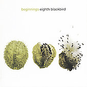 eighth blackbird: Beginnings