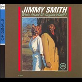Jimmy Smith (Organ): Who's Afraid of Virginia Woolf?