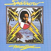 Mighty Sparrow: Hot and Sweet