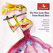 The New Lyric Flute - Schocker, Liebermann, Ortiz, etc / Susan Royal, et al