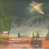 Hyla: Lives of the Saints, At Suma Beach / Nessinger, Rose, Boston Modern Orchestra Project