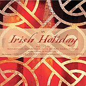 Various Artists: An Irish Holiday