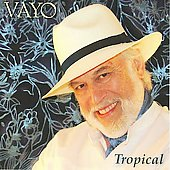 Vayo: Tropical